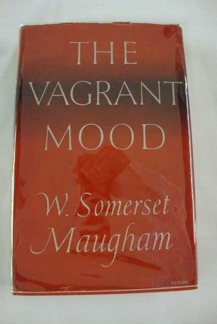 8: MAUGHAM, WILLIAM SOMERSET. THE VAGRANT MOOD
