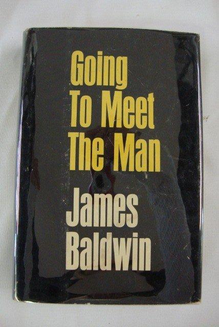 12: BALDWIN, JAMES. GOING TO MEET THE MAN