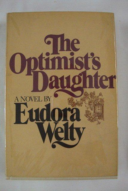 14: WELTY, EUDORA. THE OPTIMIST'S DAUGHTER