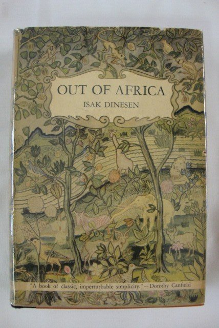 15: DINESEN, ISAK. OUT OF AFRICA FIRST EDITION