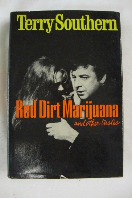 23: SOUTHERN, TERRY. RED DIRT MARIJUANA