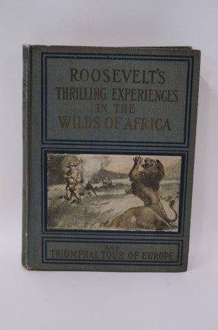 Everett. Roosevelt's Thrilling Experiences