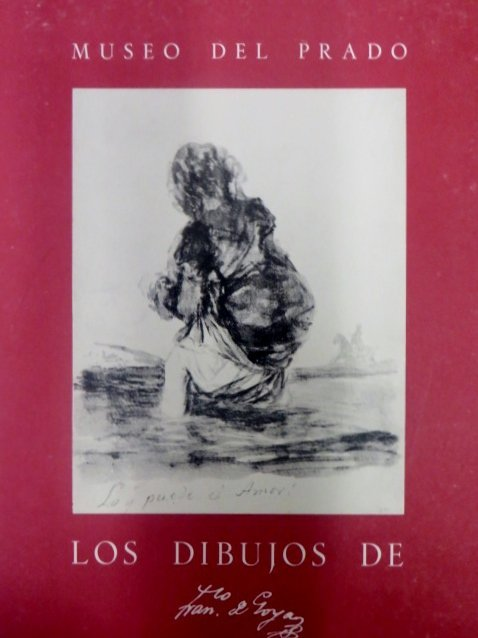 Los Dibujos de Goya.  Vol 1 and 2
