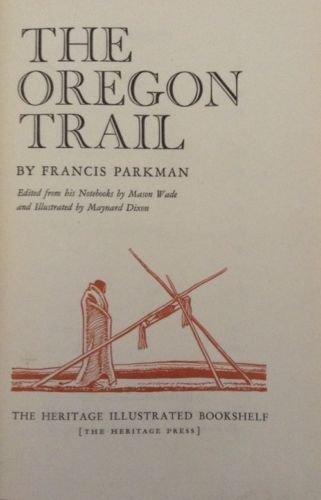 Parkman. The Oregon Trail. 1943. Sgd.