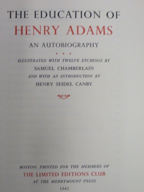 Adams. Education of Henry Adams. 1942