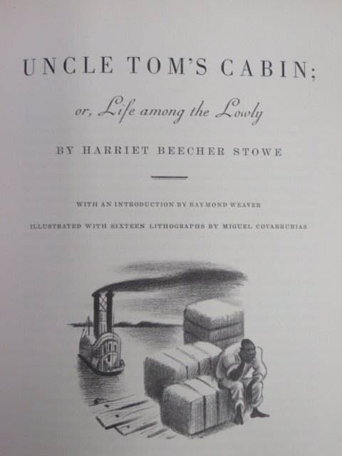 Stowe .  Uncle Toms Cabin. 1938. Sgd. By Illus.