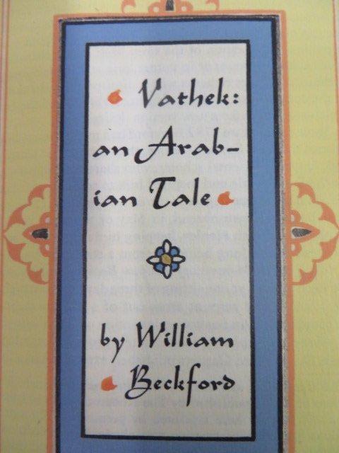 Beckford. Vathek, An Arabian Tale. Signed - 3