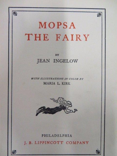 Ingelow, Jean. Mopsa The Fairy. 1910.