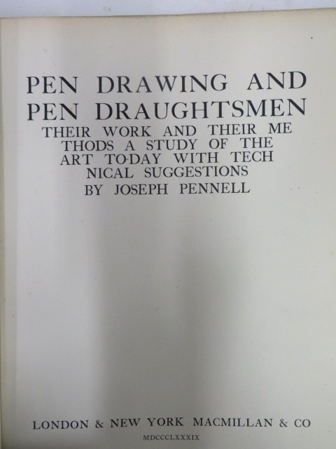 Pennell, Joseph. Pen: Drawing: And Pendraughtsmen