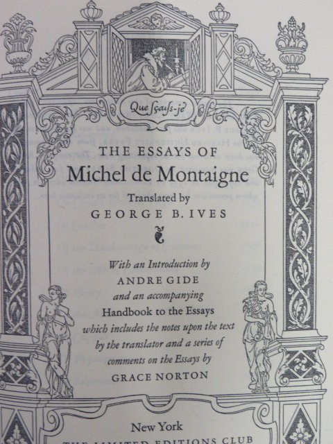 Essays  of Michel de Montaigne. 1946.
