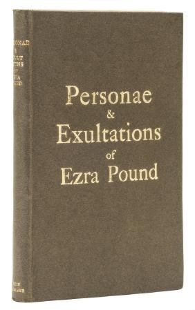 Pound (Ezra) Personae & Exultations, first collected