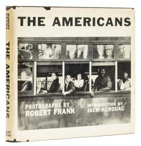 Frank (Robert) The Americans, introduction by Jack