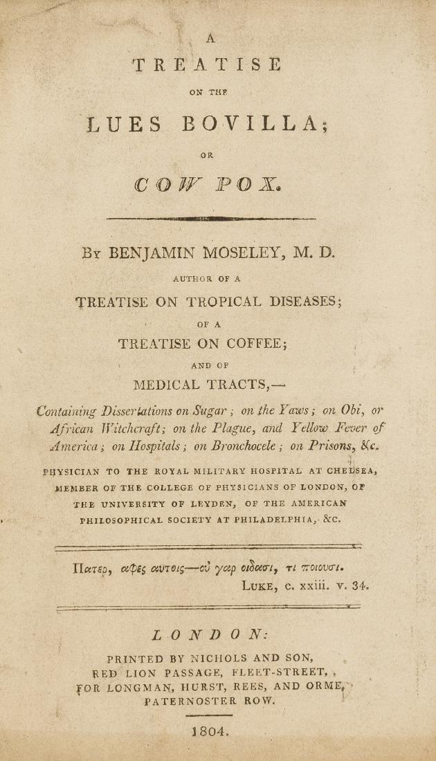 Smallpox & Vaccination.- Moseley (Benjamin) A Treatise