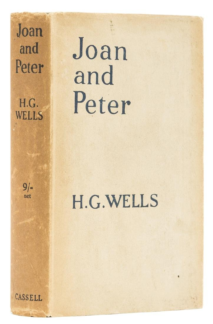 Wells  (H.G.) Joan and Peter. The Story of an