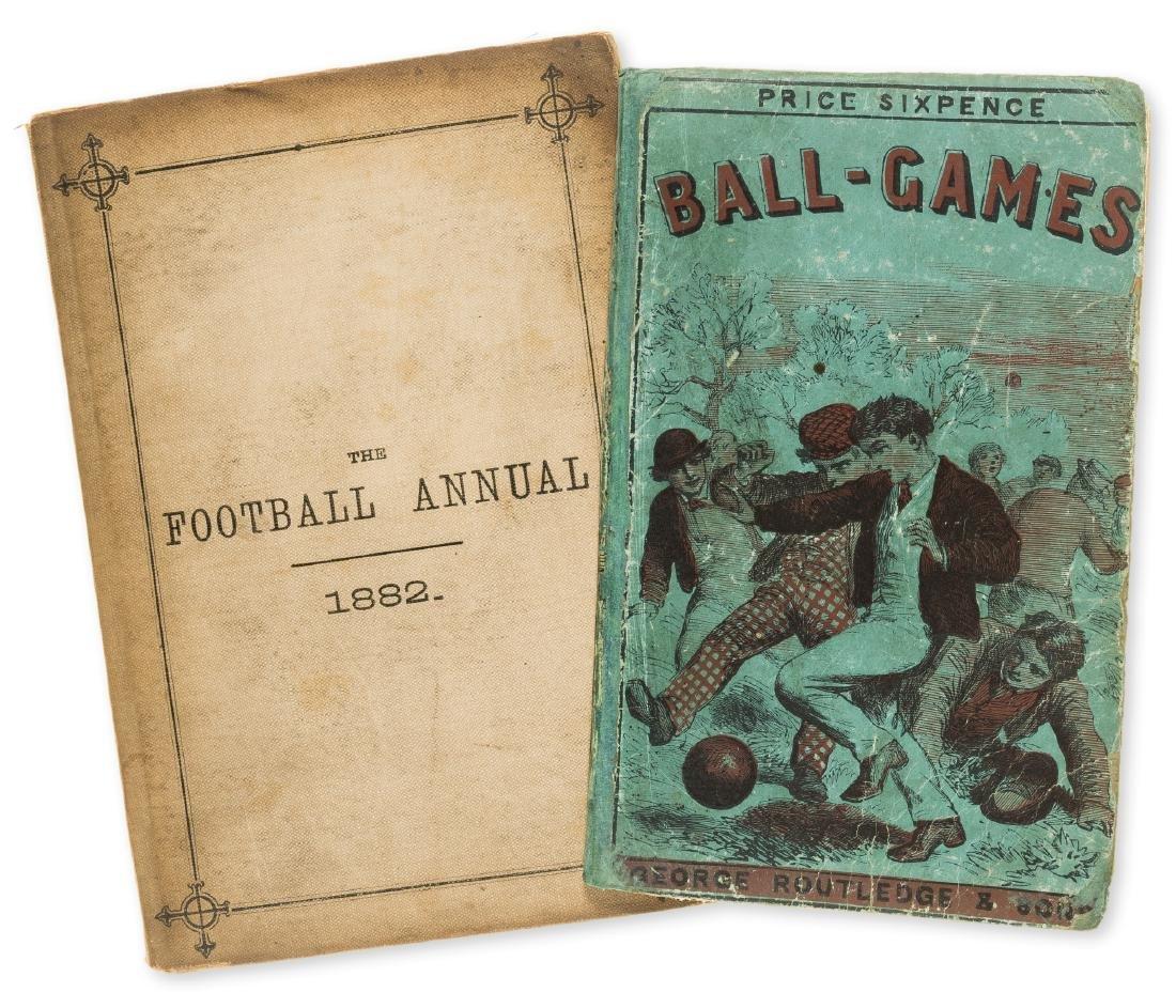 Football.-  Ball Games, rare, 1867; and The Football