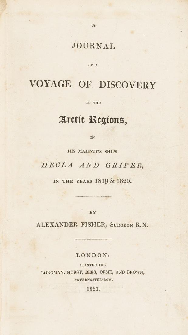 Arctic.- Fisher (Alexander) A Journal of a Voyage of