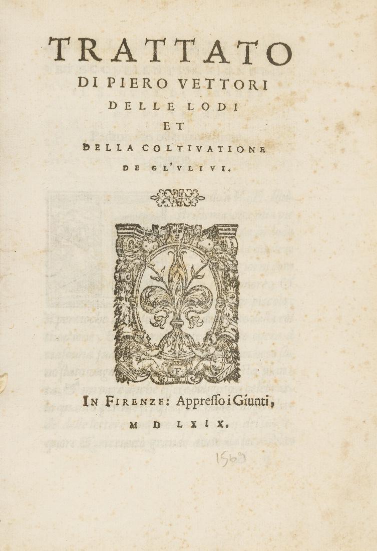Olives.- Vettori (Pietro) Trattato...delle Lodi et