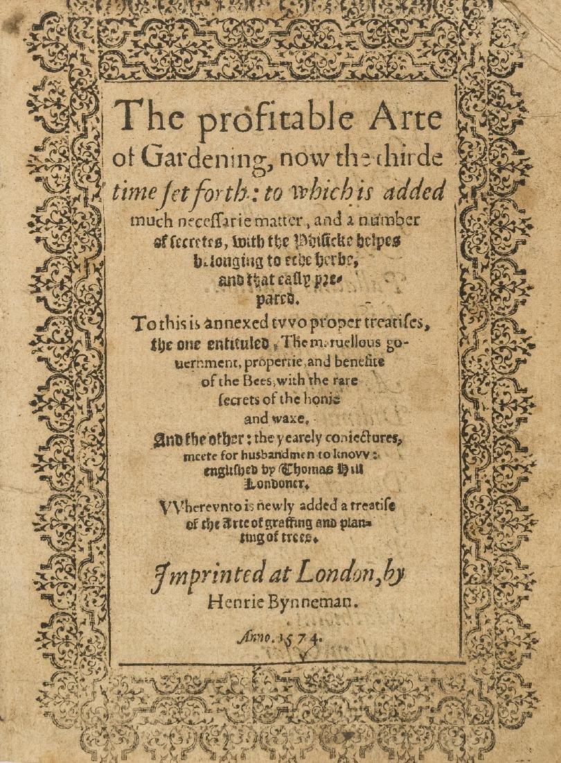 Hill (Thomas) The profitable Arte of Gardening, now the