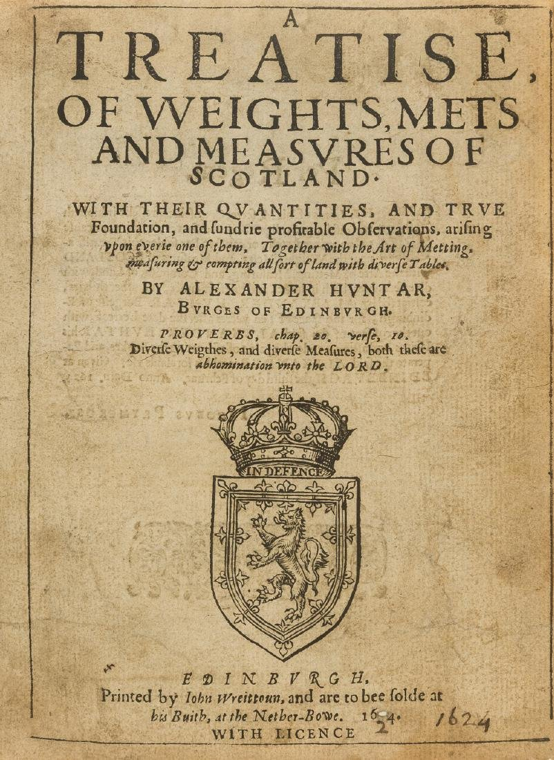 Surveying.- Huntar (Alexander) A Treatise, of Weights,