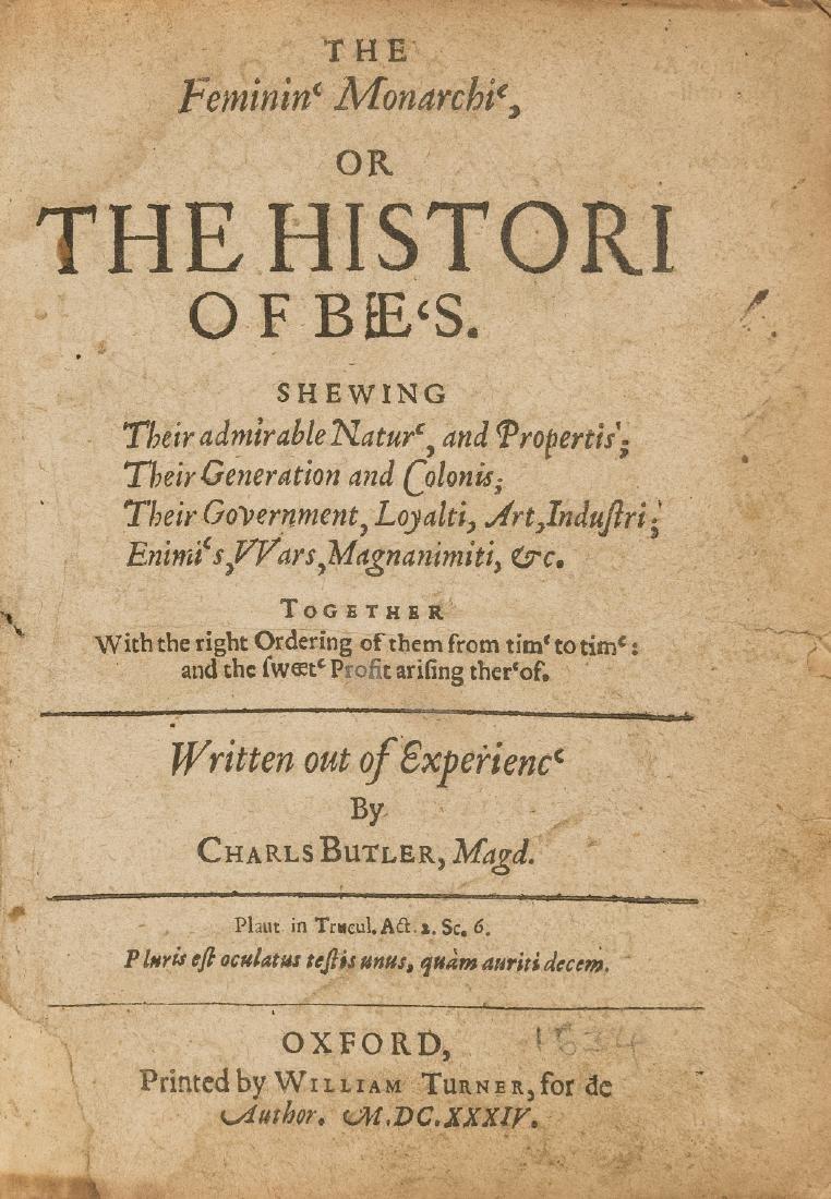 Bees.- Butler (Rev. Charles) The Feminin' Monarchi', or