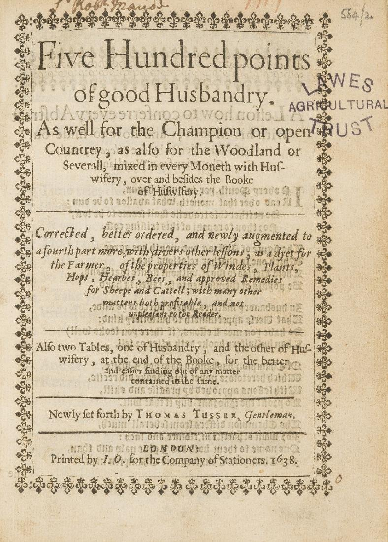 Tusser (Thomas) Five Hundred Points of Good Husbandry,