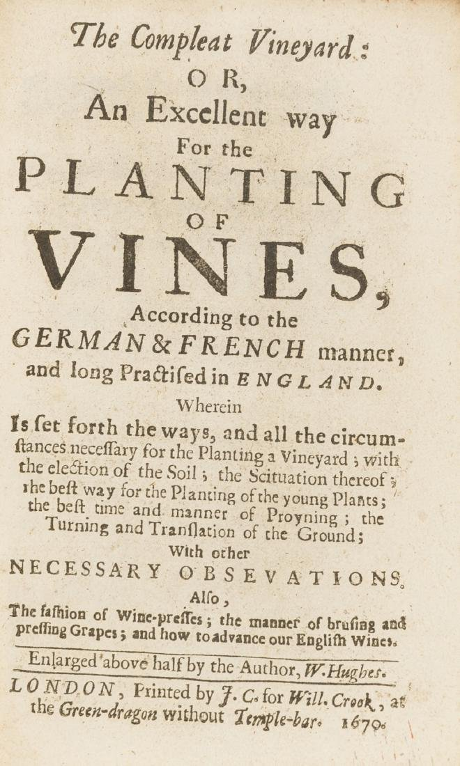 Wine.- Hughes (William) The Compleat Vineyard: or, an
