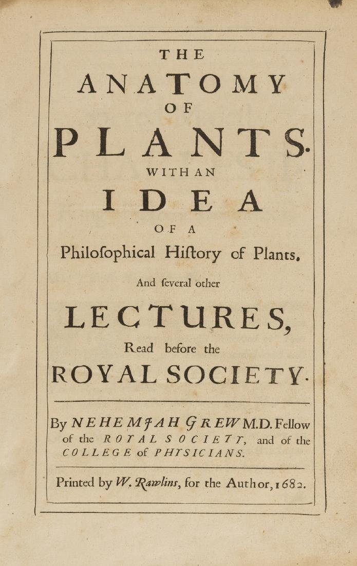 Grew (Nehemiah) The Anatomy of Plants, first collected