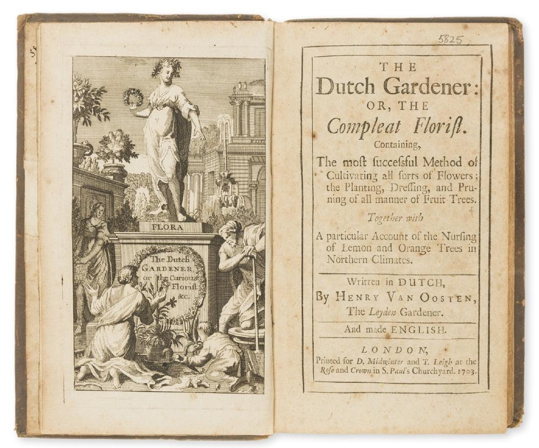 Gardens.- Oosten (Henrik van) The Dutch Gardener; or,