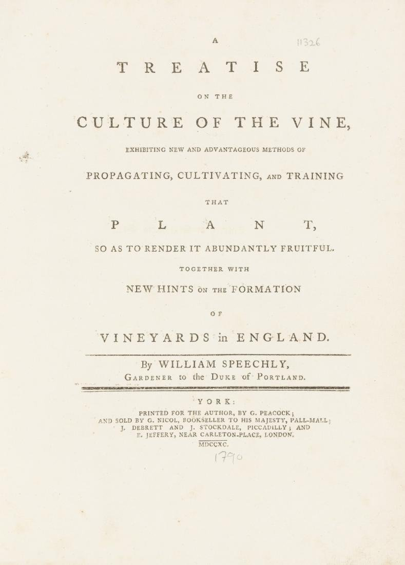 Vines.- Speechly (William) A Treatise on the Culture of