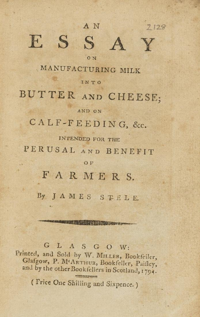 Dairy.- Stele (James) An Essay on Manufacturing Milk
