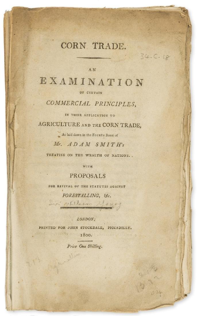 Smith (Adam).- [Young (Sir William) Corn Trade. An