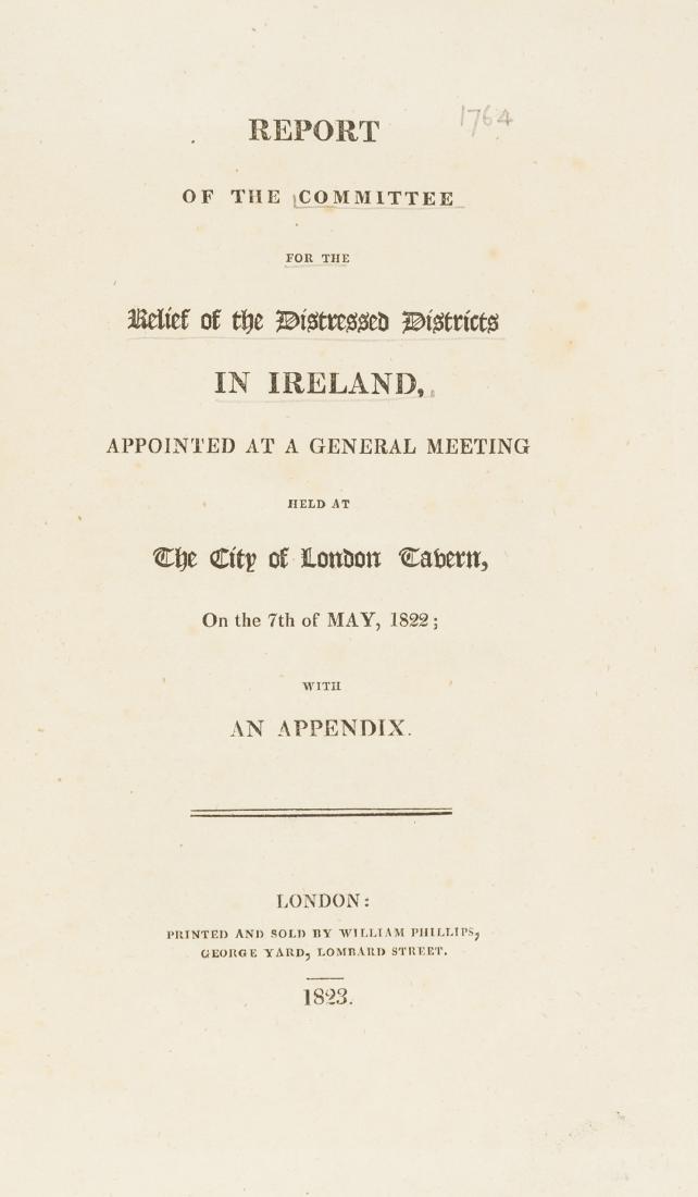 Irish famine.- [Smith (John, editor)] Report of the