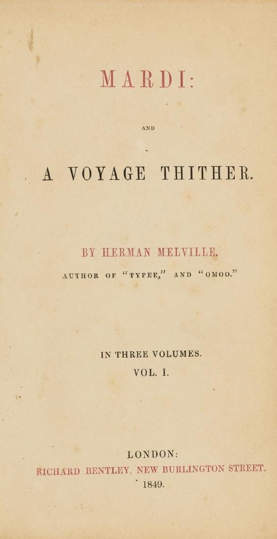 Melville (Herman) Mardi: and a Voyage Thither, 1849.