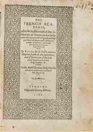 La Primaudaye (Pierre de) The French Academie, wherin