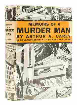 Carey (Arthur A.) Memoirs of a Murder Man, 1930; and 4