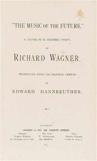 """Music.- Wagner (Richard) """"The Music of the Future,"""" a"""