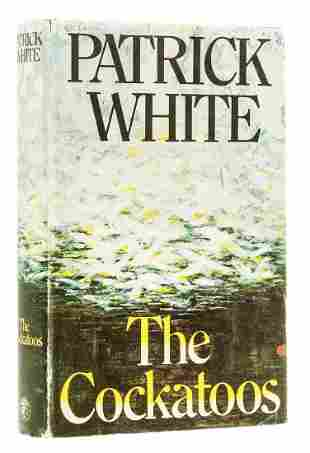 White (Patrick) The Cockatoos, first edition, signed by