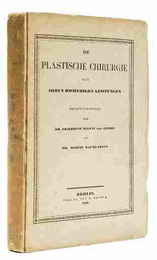 Plastic surgery.- Von Ammon (Friedrich August) Moritz