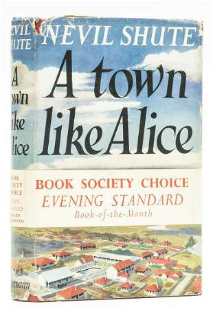 Shute (Nevil) A Town Like Alice, first edition, 1950.