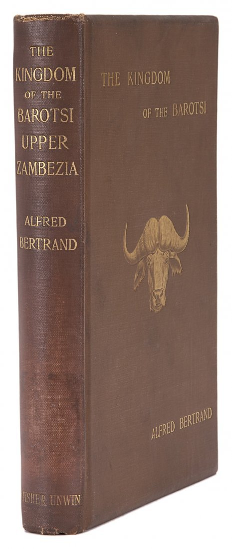 Africa.- Bertrand (Alfred) The Kingdom of the Barotsi