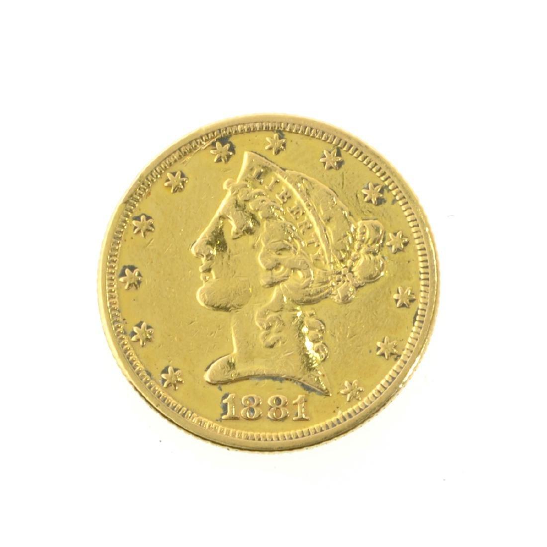 *1881 $5 U.S. Liberty Head Gold Coin (JG-JWJ)
