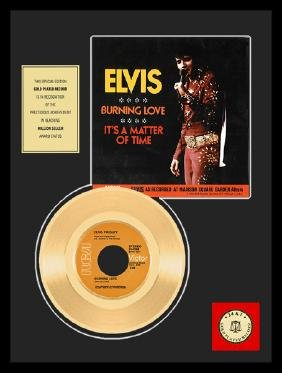 ELVIS PRESLEY ''Burning Love'' Gold Record