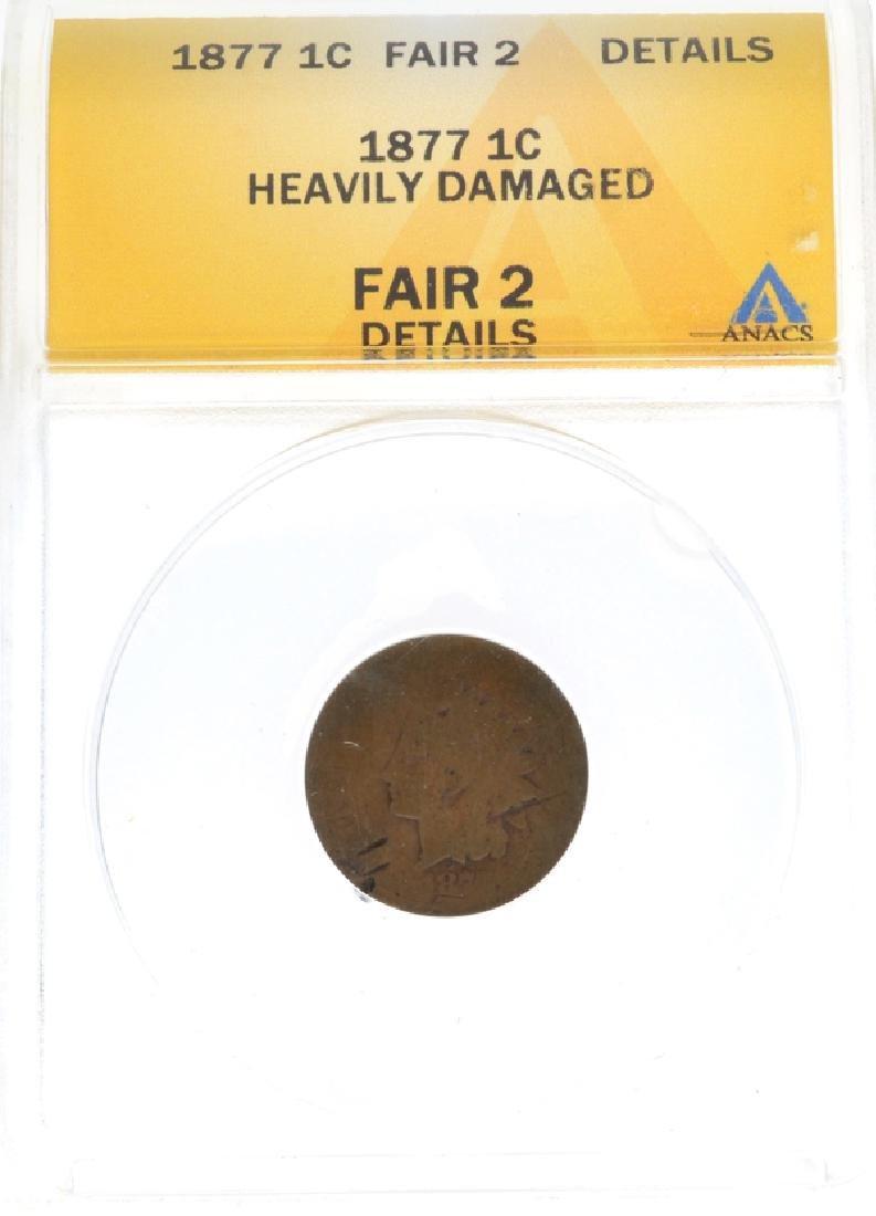 1877 1c Indian Head ANACS Fair 2 Details Coin