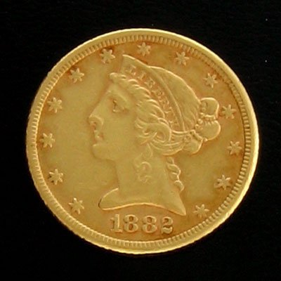 1904: 1882 $5 US Coronet Type Gold  Coin-Investment Pot