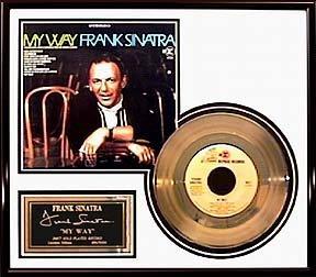 13: FRANK SINATRA ''My Way'' Gold Record - Fan Favorite