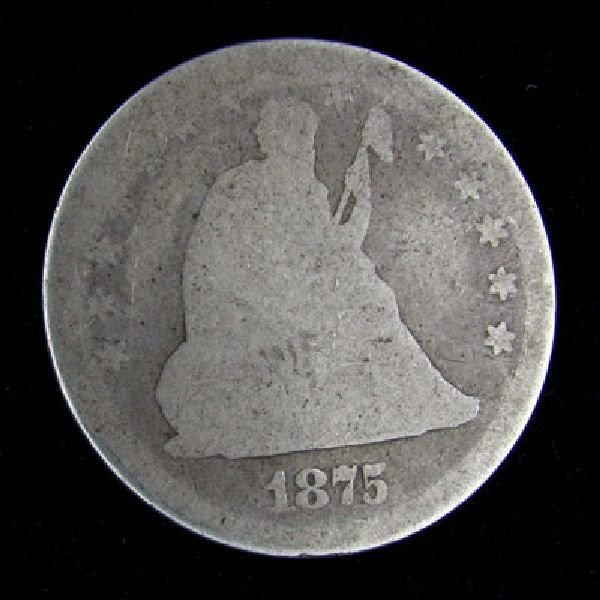 1875 Seated Liberty Quarter Dollar Coin - Investment