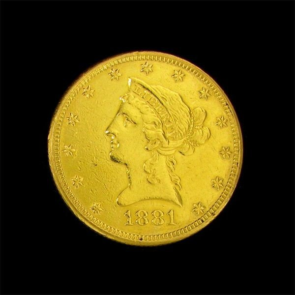 1881 $10 U.S. Liberty Head Gold Coin - Investment