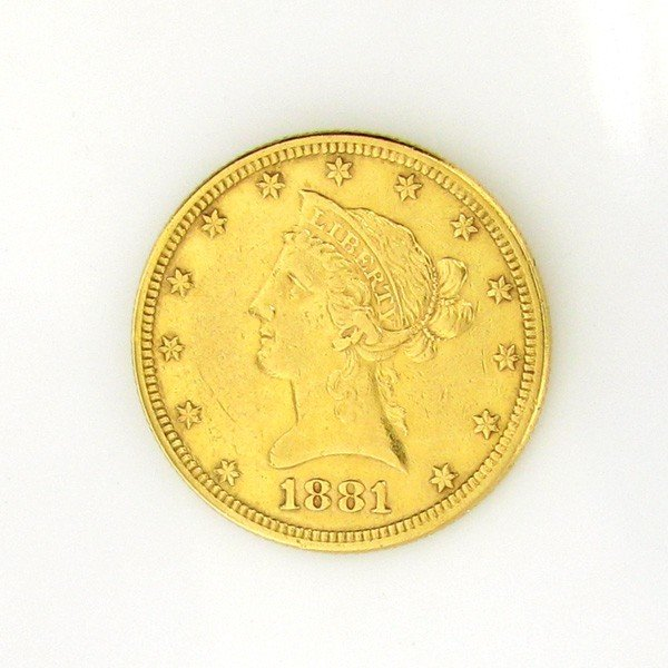 1881 U.S. Gold $10 Liberty Coin - Investment