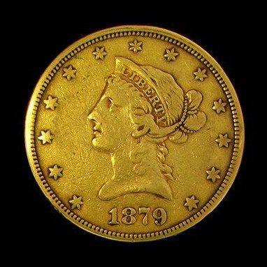 1879 $10 U.S. Liberty Head Gold Coin - Investment