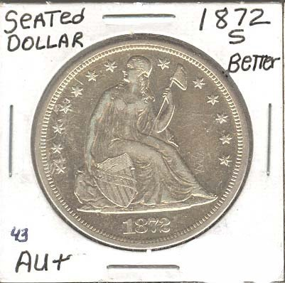 1872-S Seated Dollar Coin - Investment